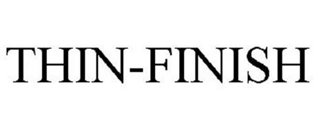 THIN-FINISH
