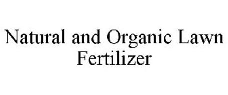 NATURAL AND ORGANIC LAWN FERTILIZER