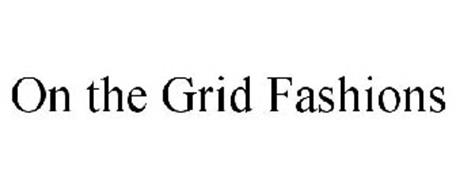 ON THE GRID FASHIONS