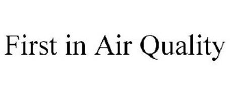 FIRST IN AIR QUALITY