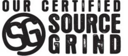 OUR CERTIFIED SG SOURCE GRIND