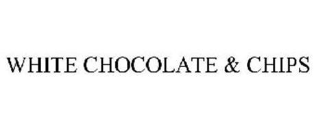 WHITE CHOCOLATE & CHIPS