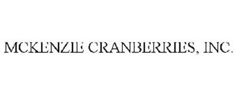 MCKENZIE CRANBERRIES, INC.