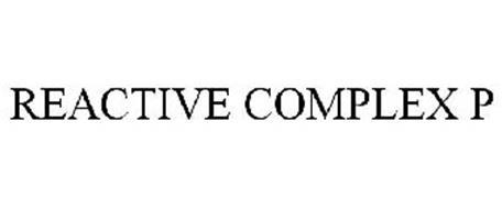 REACTIVE COMPLEX P