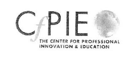 CFPIE THE CENTER FOR PROFESSIONAL INNOVATION & EDUCATION