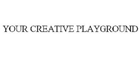 YOUR CREATIVE PLAYGROUND
