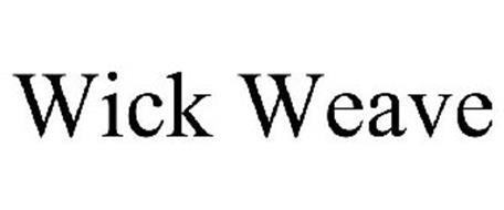WICK WEAVE