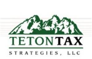 TETON TAX STRATEGIES, LLC