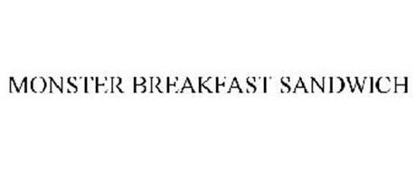 MONSTER BREAKFAST SANDWICH