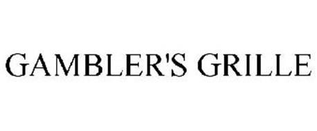 GAMBLER'S GRILLE