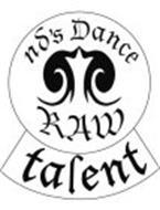 ND'S DANCE RAW TALENT
