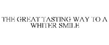 THE GREAT TASTING WAY TO A WHITER SMILE