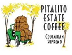 PITALITO ESTATE COFFEE COLOMBIAN SUPREMO