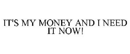 it s my money and i need it now trademark of j g wentworth s s c