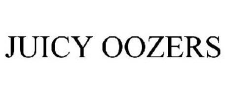 JUICY OOZERS