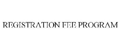 REGISTRATION FEE PROGRAM