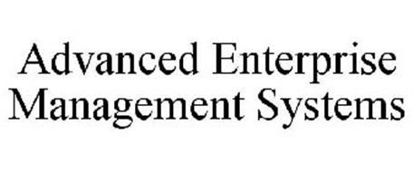 ADVANCED ENTERPRISE MANAGEMENT SYSTEMS