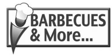 BARBECUES & MORE...
