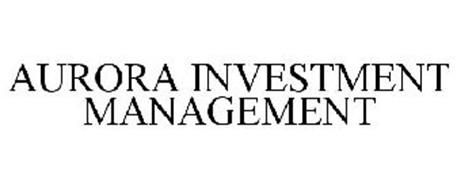 AURORA INVESTMENT MANAGEMENT