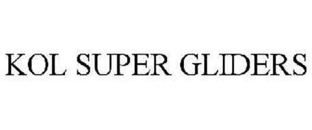 KOL SUPER GLIDERS