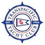 TRANSPACIFIC YACHT CLUB EST. 1906