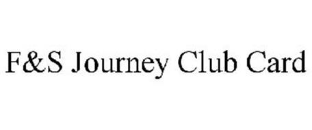 F&S JOURNEY CLUB CARD