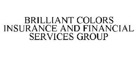 BRILLIANT COLORS INSURANCE AND FINANCIAL SERVICES GROUP