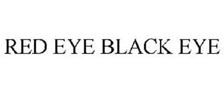 RED EYE BLACK EYE