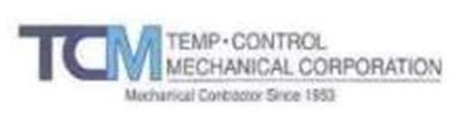 TCM TEMP · CONTROL MECHANICAL CORPORATION MECHANICAL CONTRACTOR SINCE 1953