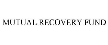 MUTUAL RECOVERY FUND