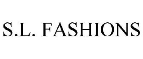 S.L. FASHIONS