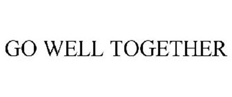 GO WELL TOGETHER