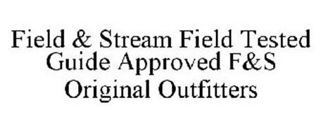 FIELD & STREAM FIELD TESTED GUIDE APPROVED F&S ORIGINAL OUTFITTERS