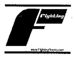 F FIGHTING 1.800.999.1213 WWW.FIGHTINGSPORTS.COM