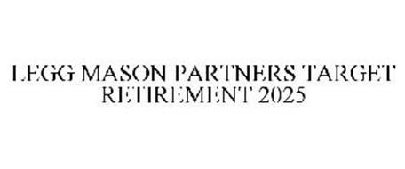 LEGG MASON PARTNERS TARGET RETIREMENT 2025