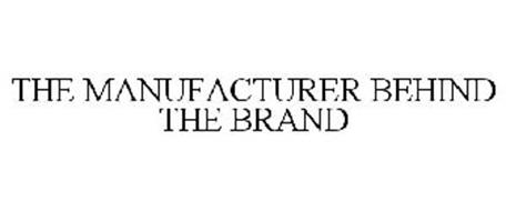 THE MANUFACTURER BEHIND THE BRAND