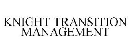 KNIGHT TRANSITION MANAGEMENT