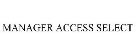 MANAGER ACCESS SELECT