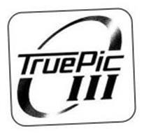 TRUEPIC III