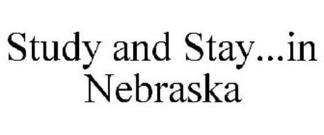 STUDY AND STAY...IN NEBRASKA