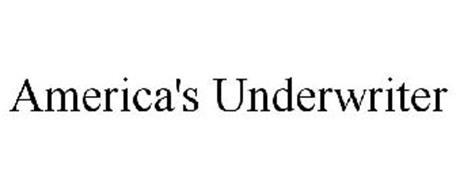 AMERICA'S UNDERWRITER