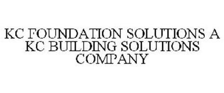 KC FOUNDATION SOLUTIONS A KC BUILDING SOLUTIONS COMPANY