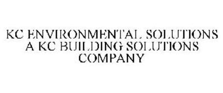 KC ENVIRONMENTAL SOLUTIONS A KC BUILDING SOLUTIONS COMPANY