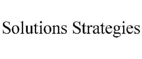SOLUTIONS STRATEGIES