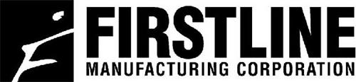 F FIRSTLINE MANUFACTURING CORPORATION