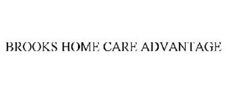 BROOKS HOME CARE ADVANTAGE
