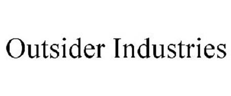 OUTSIDER INDUSTRIES