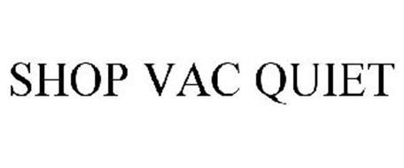 SHOP VAC QUIET