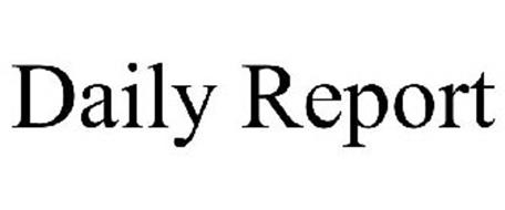 DAILY REPORT