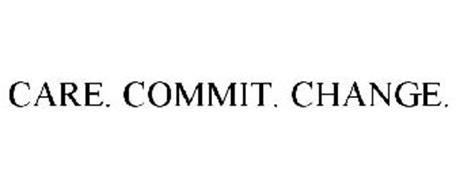 CARE. COMMIT. CHANGE.